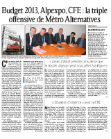 Budget 2013, Alpexpo, CFE, la triple offensive de Métro Alternative
